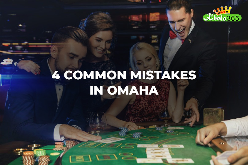 4 mistakes in Omaha